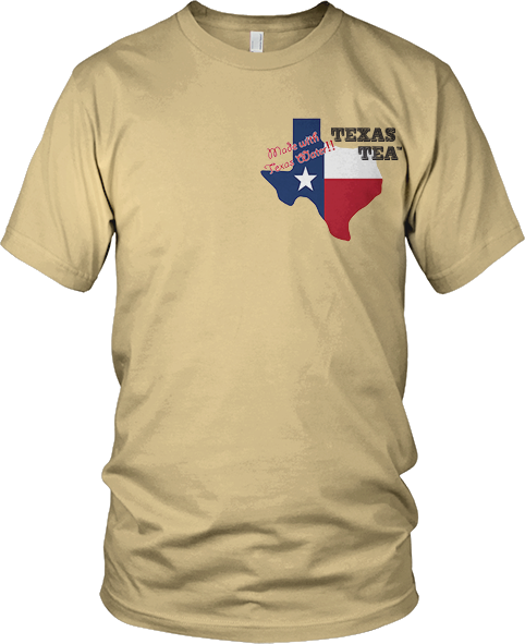 Texas Tea Shirt